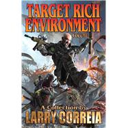 Target Rich Environment by Correia, Larry, 9781481483445