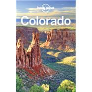 Lonely Planet Colorado by Lonely Planet Publications; Walker, Benedict; Benchwick, Greg; McCarthy, Carolyn; Pitts, Christopher, 9781786573445