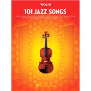 101 Jazz Songs for Violin by Hal Leonard Publishing Corporation, 9781495023446
