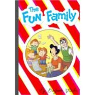 The Fun Family by Frisch, Benjamin, 9781603093446