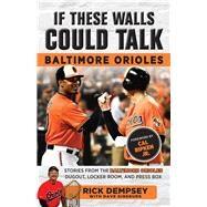 Baltimore Orioles by Dempsey, Rick; Ginsburg, Dave (CON); Ripken, Cal, Jr., 9781629373447