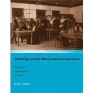 Technology and the African-american Experience by Sinclair, Bruce, 9780262693448