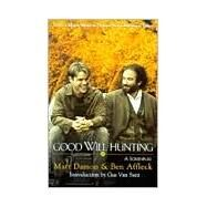 Good Will Hunting : A Screenplay 9780786883448U