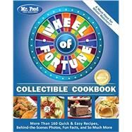 Mr. Food Test Kitchen Wheel of Fortune Collectible Cookbook by Mr. Food Test Kitchen, 9780991193448