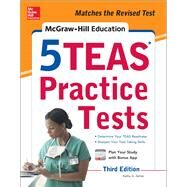 McGraw-Hill Education 5 TEAS Practice Tests, Third Edition by Zahler, Kathy, 9781259863448
