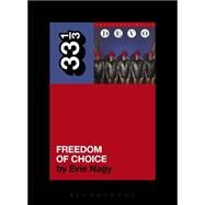 Devo's Freedom of Choice by Nagy, Evie; Armisen, Fred, 9781623563448
