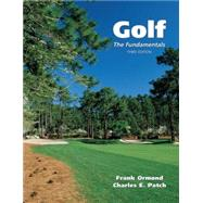 Golf : The Fundamentals by Ormond, Frank; Patch, Charles E., 9780890893449