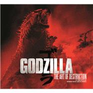 Godzilla The Art of Destruction by Vaz, Mark Cotta, 9781608873449