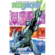 Tech Jacket 4 by Keatinge, Joe; Randolph, Khary; Lopez, Emilio; Randolph, Khary (CON); Lopez, Emilio (CON), 9781632153449