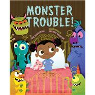 Monster Trouble! by Fredrickson, Lane; Robertson, Michael, 9781454913450