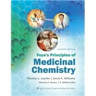 Foye's Principles of Medicinal Chemistry by Williams, David A., 9781609133450