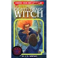 Eighth Grade Witch by Simpson, C. E.; Utomo, Gabhor, 9781937133450
