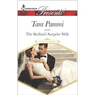 The Sicilian's Surprise Wife by Pammi, Tara, 9780373133451