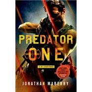 Predator One A Joe Ledger Novel by Maberry, Jonathan, 9781250033451