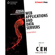 Ethical Hacking and Countermeasures Web Applications and Data Servers, 2nd Edition by EC-Council, 9781305883451