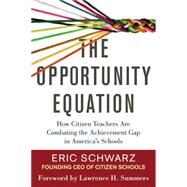The Opportunity Equation by SCHWARZ, ERICSUMMERS, LAWRENCE H., 9780807073452