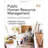 Public Human Resource Management by Kearney, Richard C.; Coggburn, Jerrell D., 9781483393452