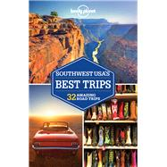 Lonely Planet Southwest Usa's Best Trips by Lonely Planet Publications; Balfour, Amy C; McCarthy, Carolyn; Pitts, Christopher; Ver Berkmoes, Ryan, 9781786573452