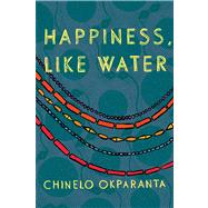 Happiness, Like Water 9780544003453U