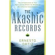 The Akashic Records by Ortiz, Ernesto, 9781601633453