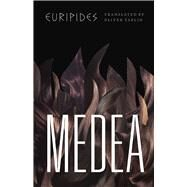 Medea by Euripides; Taplin, Oliver, 9780226203454