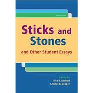 Sticks and Stones And Other Student Essays by Axelrod, Rise B.; Cooper, Charles R., 9781319023454