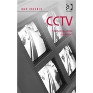 CCTV: A Technology Under the Radar? by Kroener,Inga, 9781409423454