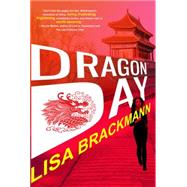Dragon Day by BRACKMANN, LISA, 9781616953454