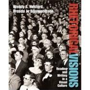 Rhetorical Visions : Reading and Writing in a Visual Culture by Hesford, Wendy S.; Brueggemann, Brenda, 9780131773455