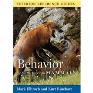 Behavior of North American Mammals by Elbroch, Mark; Rinehart, Kurt, 9780618883455