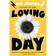 Loving Day by JOHNSON, MAT, 9780812993455