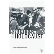Sources of the Holocaust by Hochstadt, Steve, 9780333963456