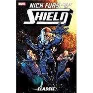 Nick Fury, Agent of S.H.I.E.L.D. Classic Volume 2 by Harras, Bob; Chichester, D.G.; Bair, Michael; Pollard, Keith; Jaaska, Bill, 9780785193456