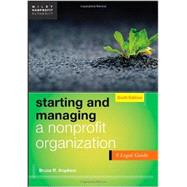 Starting and Managing a Nonprofit Organization : A Legal Guide by Hopkins, Bruce R., 9781118413456