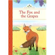 The Fox and the Grapes by Olmstead, Kathleen; Brannen, Sarah S, 9781402783456