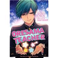 Oresama Teacher, Vol. 22 by Tsubaki, Izumi, 9781421593456