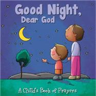 Good Night, Dear God by Paiva, Johannah Gilman, 9781486703456