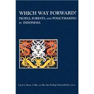 Which Way Forward by Colfer, Carol J. Pierce; Resosudarmo, Ida Aju Pradnja, 9781891853456