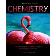 Chemistry : An Introduction to General, Organic, and Biological Chemistry by Timberlake, Karen C., 9780321693457