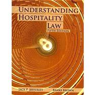 Understanding Hospitality Law by Jefferies, Jack P.; Brown, Banks, 9780866123457