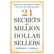 21 Secrets of Million-dollar Sellers by Harvill, Stephen J., 9781501153457