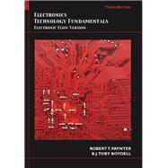 Electronics Technology Fundamentals : Electron Flow Version by Paynter, Robert T.; Boydell, Toby, 9780135013458