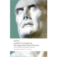 Catiline's Conspiracy, The Jugurthine War, Histories by Sallust; Batstone, William W., 9780192823458