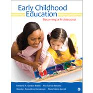 Early Childhood Education : Becoming a Professional by Kimberly A. Gordon Biddle, 9781412973458