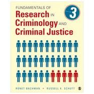 Fundamentals of Research in Criminology and Criminal Justice by Bachman, Ronet; Schutt, Russell K., 9781483333458