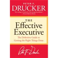 The Effective Executive by Drucker, Peter F., 9780060833459