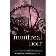 Montreal Noir by McFetridge, John; Filippi, Jacques, 9781617753459