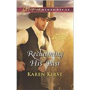 Reclaiming His Past by Kirst, Karen, 9780373283460