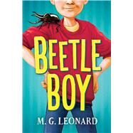 Beetle Boy by Leonard, M.G., 9780545853460