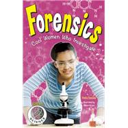 Forensics Cool Women Who Investigate by Yasuda, Anita ; Bruce, Allison, 9781619303461